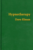 """Hypnotherapy"" by Dave Elman"