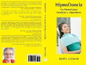Hypnodontics Cover BY BERYL COMAR A Manual for Dentists and Hypnotherapists